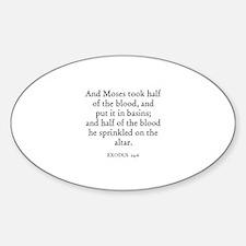 EXODUS 24:6 Oval Decal