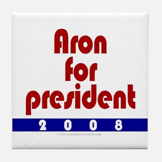 Aron for president. Tile Coaster