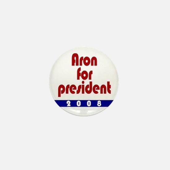 Aron for president. Mini Button