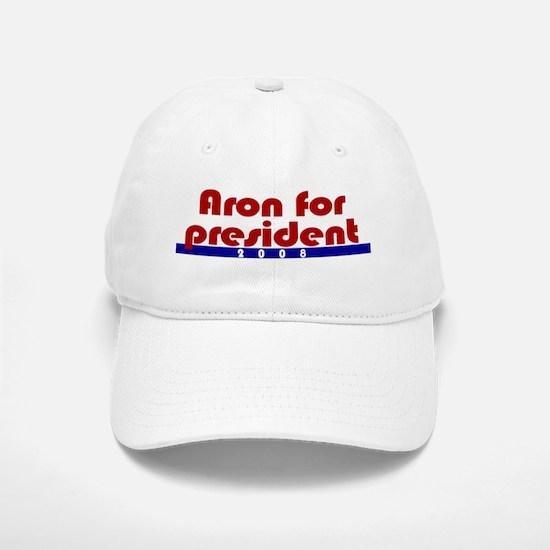 Aron for president. Baseball Baseball Cap