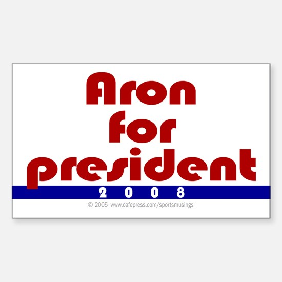 Aron for president. Rectangle Decal