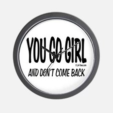 You Go Girl Wall Clock