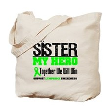 Lymphoma Hero Sister Tote Bag