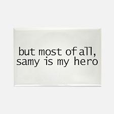 samy is my hero Rectangle Magnet