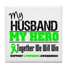 Lymphoma Hero Husband Tile Coaster