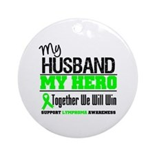 Lymphoma Hero Husband Ornament (Round)