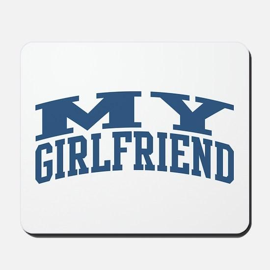 My Girlfriend Nickname Collegiate Style Mousepad