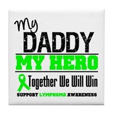 Lymphoma Hero Daddy Tile Coaster