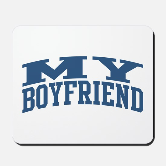 My Boyfriend Nickname Collegiate Style Mousepad