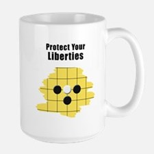 Protect Your Liberties Mug