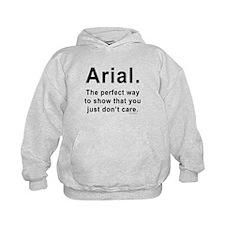 Arial Font Humor Hoodie