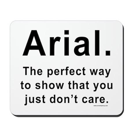 Arial Font Humor Mousepad