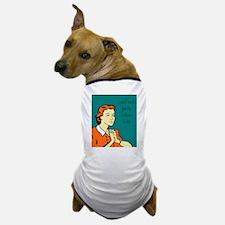 i can't wait! Dog T-Shirt
