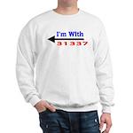I'm With 31337 Sweatshirt