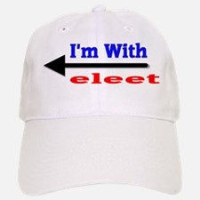 I'm With eleet Baseball Baseball Cap