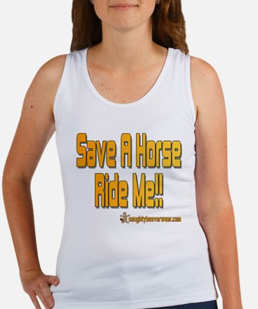 Save A Horse Ride Me Women's Tank Top