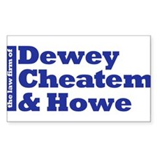 DEWEY CHEATEM AND HOWE Rectangle Decal