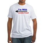 I'm With Invisible Friend Fitted T-Shirt