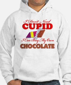 I Don't Need Cupid... Hoodie