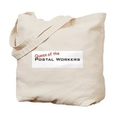 Postal Workers / Queen Tote Bag