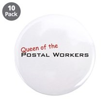 "Postal Workers / Queen 3.5"" Button (10 pack)"
