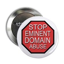 Stop Eminent Domain Abuse Button