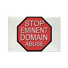 Stop Eminent Domain Abuse Rectangle Magnet