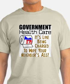 """""""Government Health Care"""" Color T-Shirt"""