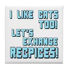 I Like Cats Too Recipes Tile Coaster