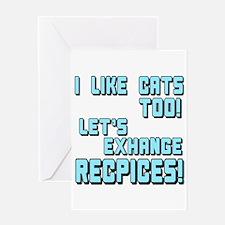 I Like Cats Too Recipes Greeting Card