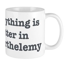 Better in St Barthelemy Mug