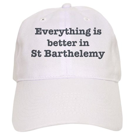 Better in St Barthelemy Cap