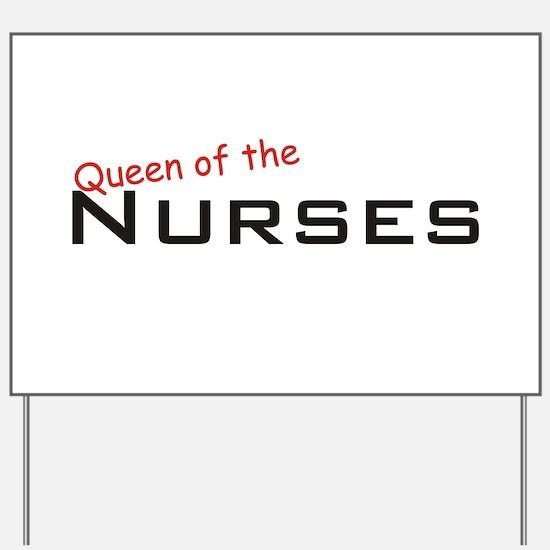 Nurses / Queen Yard Sign