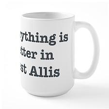 Better in West Allis Mug
