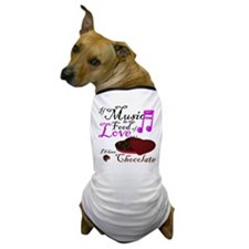 Chocolate Over Love Dog T-Shirt