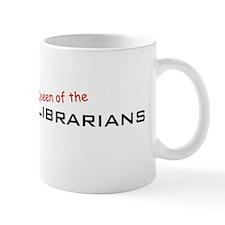 Librarians / Queen Mug
