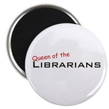 Librarians / Queen Magnet