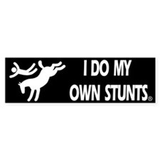 Horse I Do My Own Stunts Bumper Car Sticker
