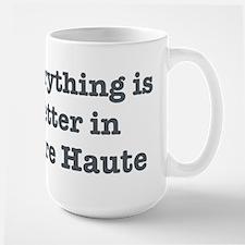 Better in Terre Haute Mug