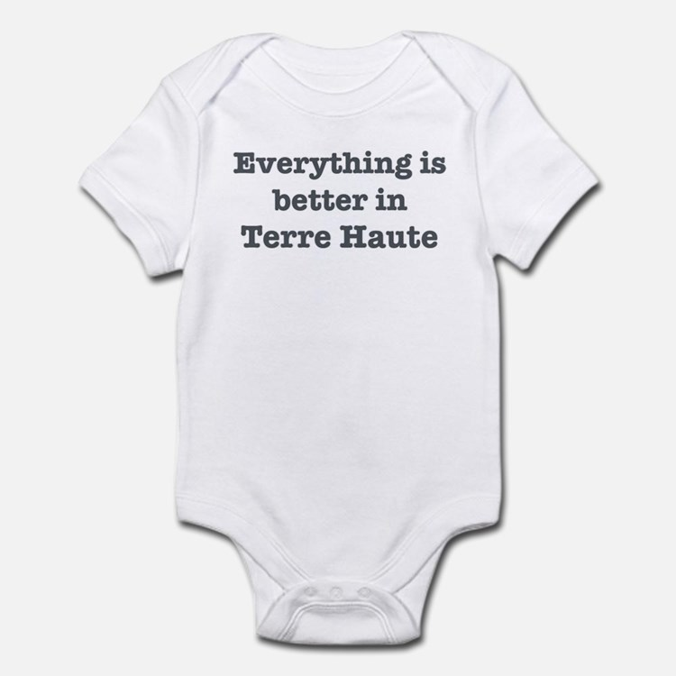 Better in Terre Haute Infant Bodysuit