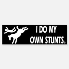 Horse I Do My Own Stunts Bumper Bumper Bumper Sticker