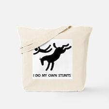 Horse I Do My Own Stunts Tote Bag