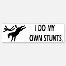 Horse I Do My Own Stunts Bumper Bumper Bumper Sticker