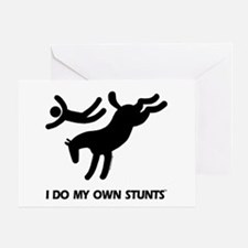 Horse I Do My Own Stunts Greeting Card