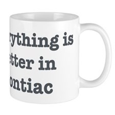 Better in Pontiac Mug