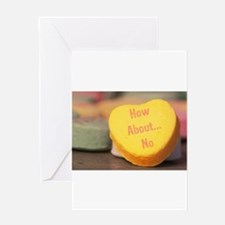 """""""How About...No"""" Candy Heart Greeting Card"""