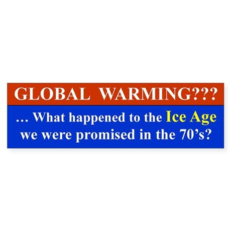 Global warming??? ... What happened to the Ice Age