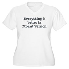 Better in Mount Vernon T-Shirt