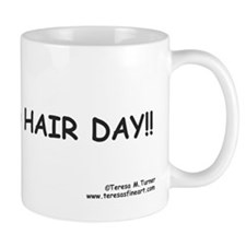 BAD HAIR DAY! Funny Mug