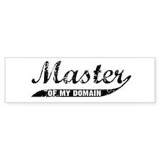 MASTER OF MY DOMAIN bumper sticker